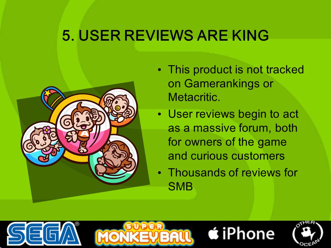 5. USER REVIEWS ARE KING This product is not tracked on Gamerankings or Metacritic.