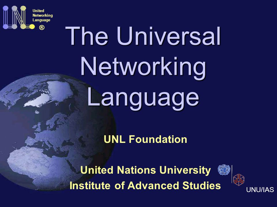 What is the Universal Networking Language(UNL).