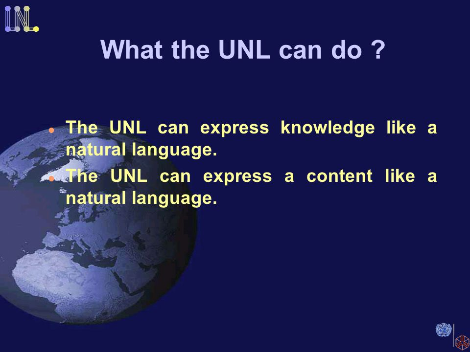 UNL Knowledge Base Define every possible relations between concepts(Uws).