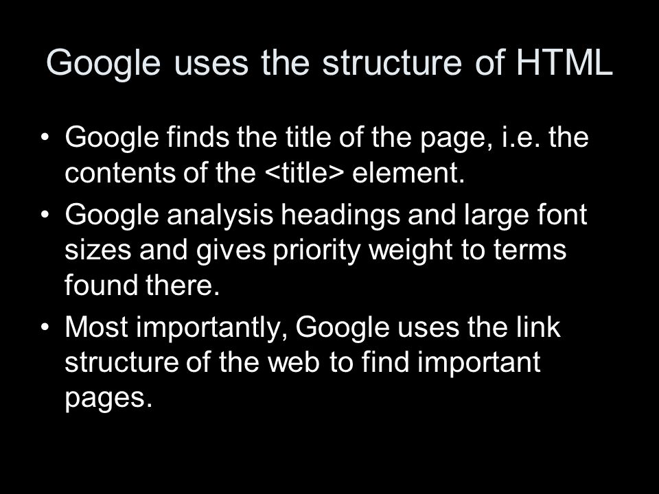 Google uses the structure of HTML Google finds the title of the page, i.e.