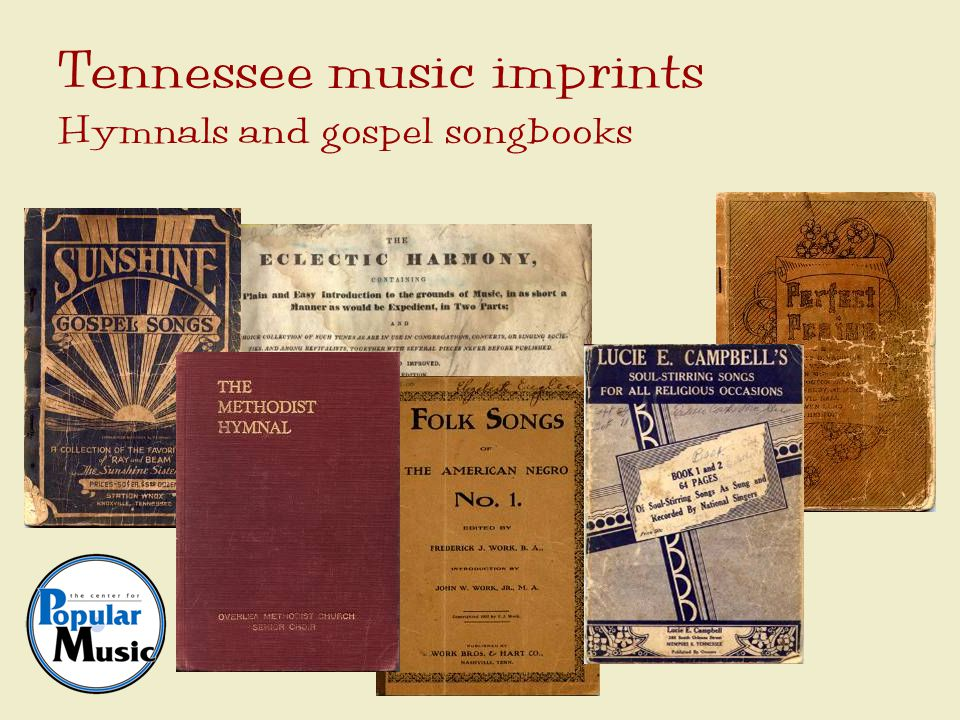 Tennessee music imprints Hymnals and gospel songbooks