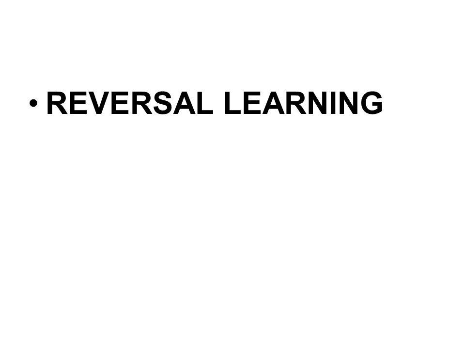 REVERSAL LEARNING