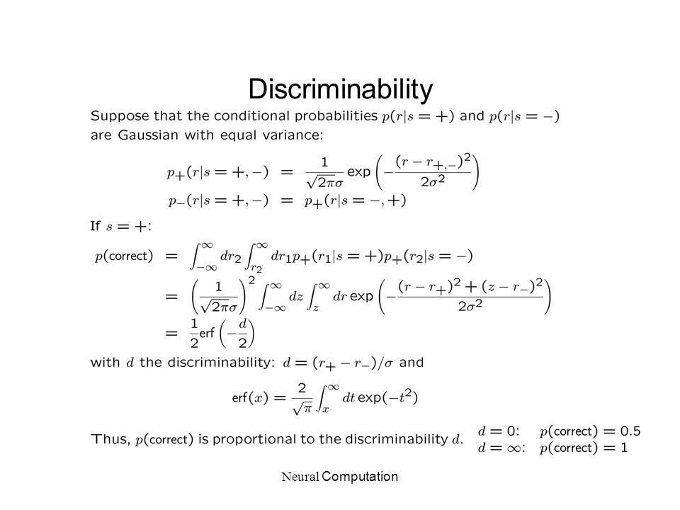 Neural Computation Discriminability