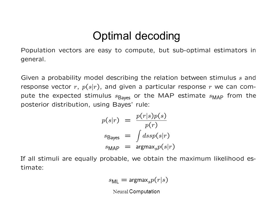 Neural Computation Optimal decoding