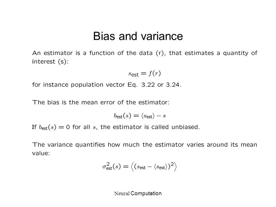 Neural Computation Bias and variance