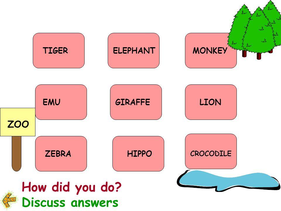 Animals: giraffe hippopotamus zebra tiger emu lion monkey crocodile elephant 1.