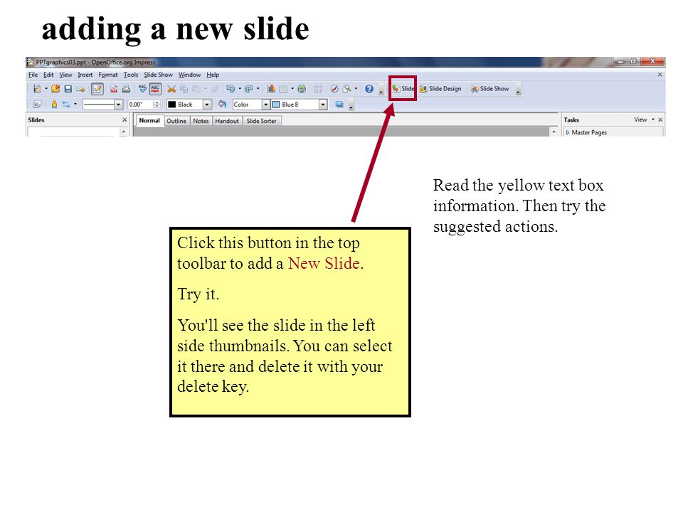 Click this button in the top toolbar to add a New Slide.
