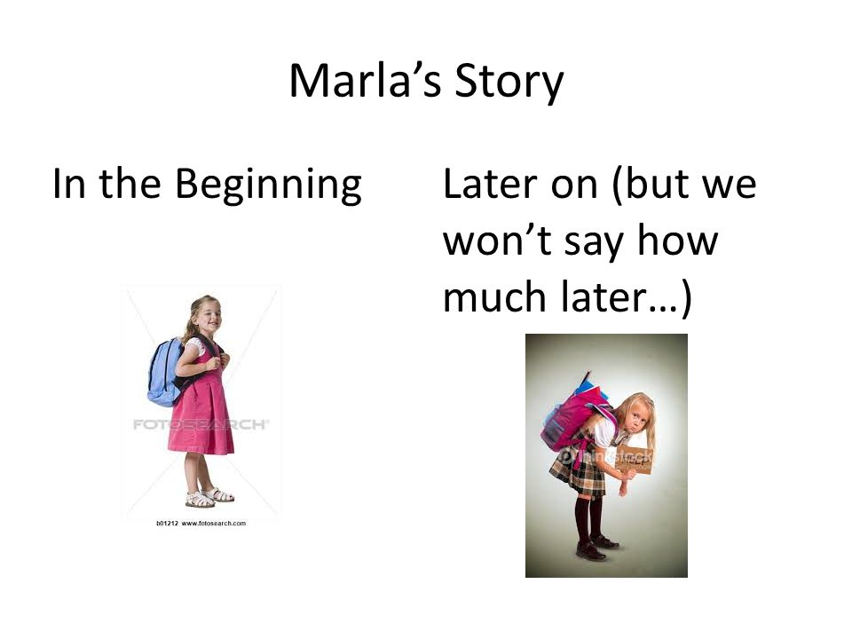 Marla's Story In the BeginningLater on (but we won't say how much later…)