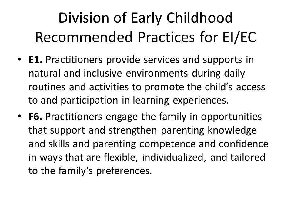 Division of Early Childhood Recommended Practices for EI/EC E1.