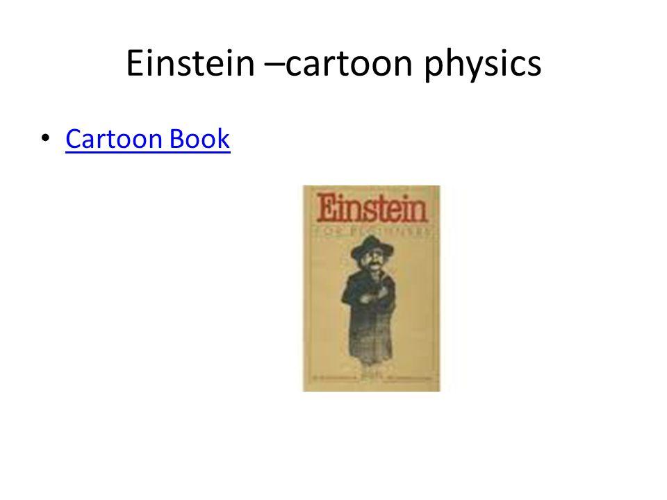 Einstein –cartoon physics Cartoon Book