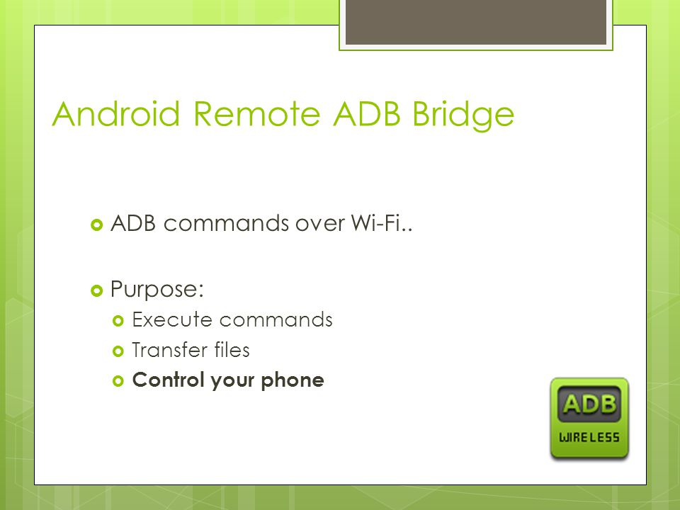 Android Remote ADB Bridge  ADB commands over Wi-Fi..