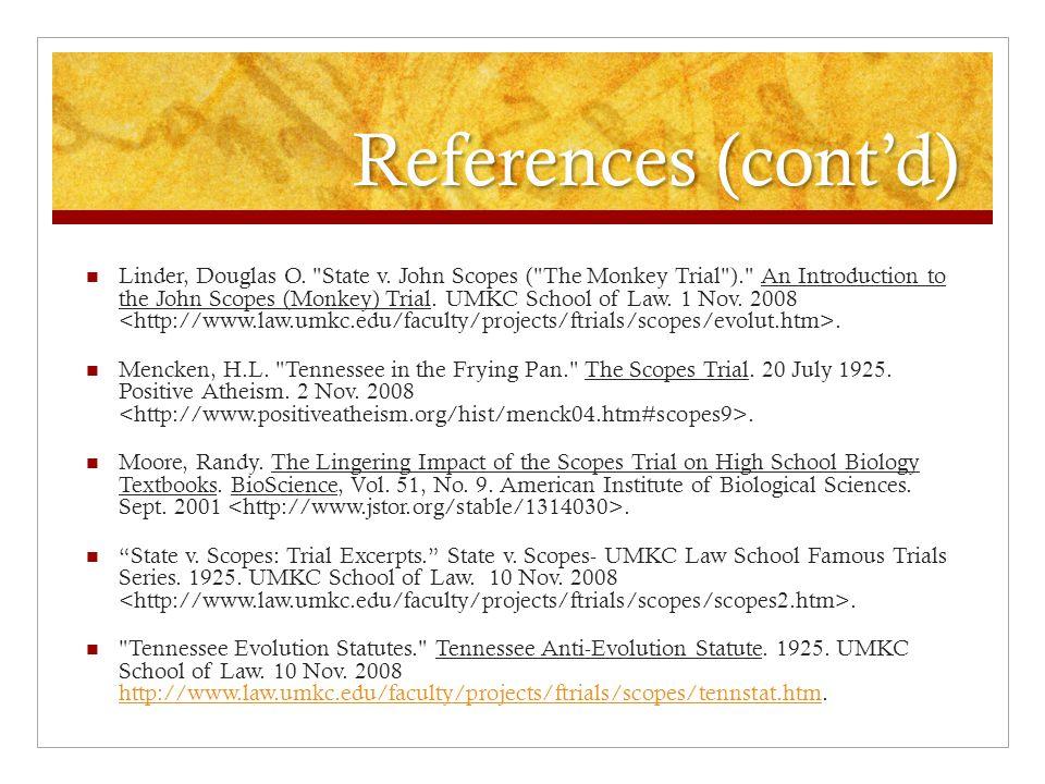 References (cont'd) Linder, Douglas O. State v.