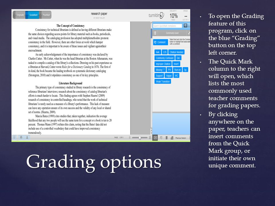 "{ To open the Grading feature of this program, click on the blue ""Grading"" button on the top left corner. The Quick Mark column to the right will open"