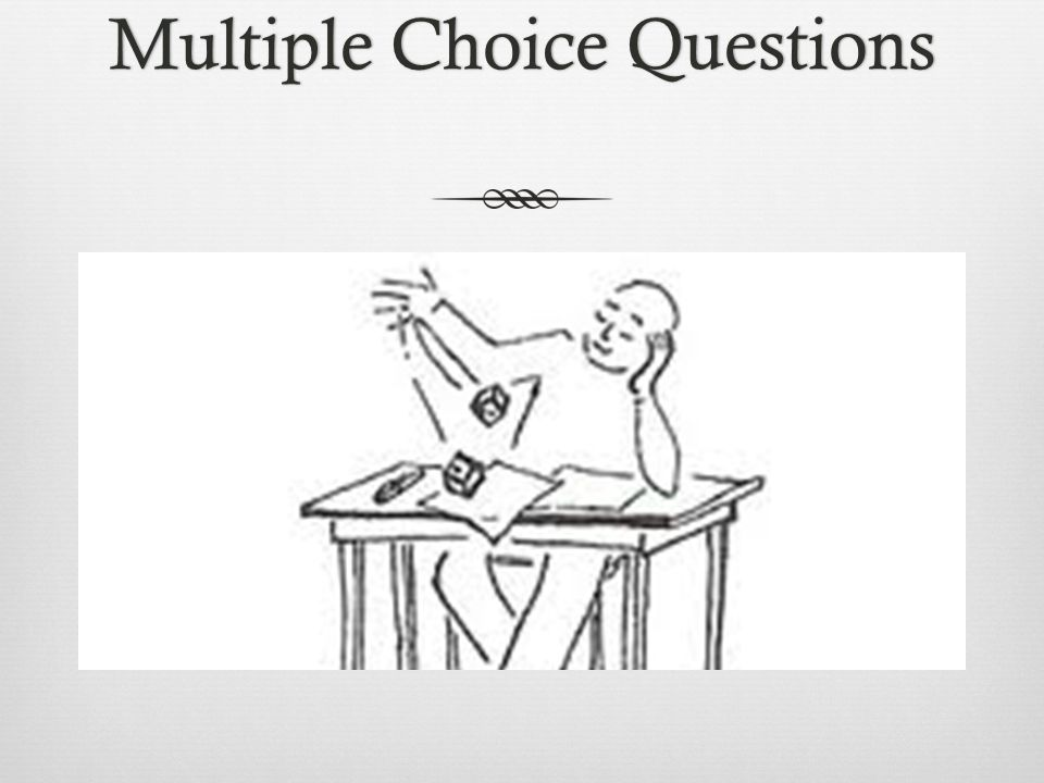 Multiple Choice QuestionsMultiple Choice Questions