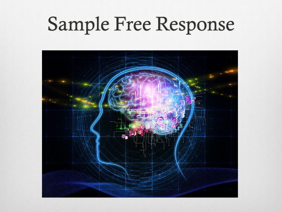 Sample Free ResponseSample Free Response