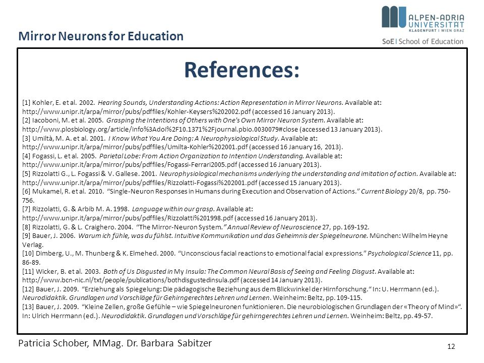 Mirror Neurons for Education [1] Kohler, E. et al.