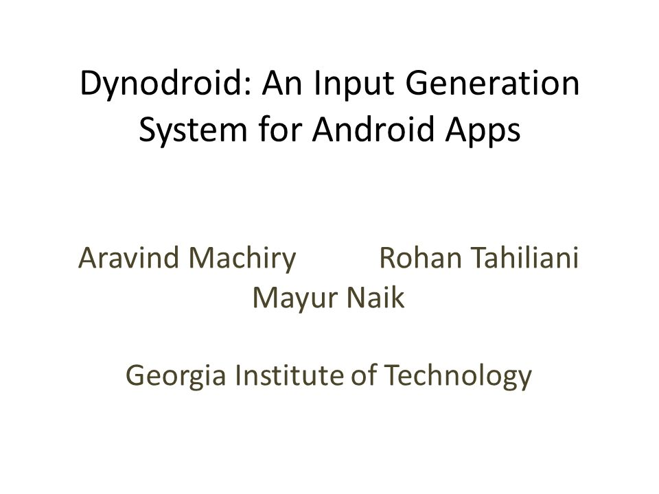 Dynodroid without System Events vs. Monkey 22 43% 6% 10%