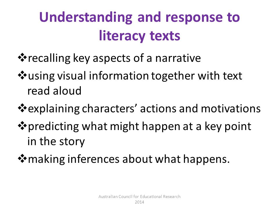 Understanding and response to literacy texts  recalling key aspects of a narrative  using visual information together with text read aloud  explain