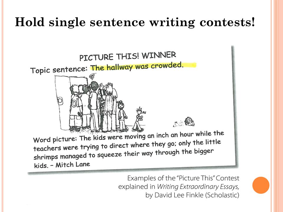 Hold single sentence writing contests!