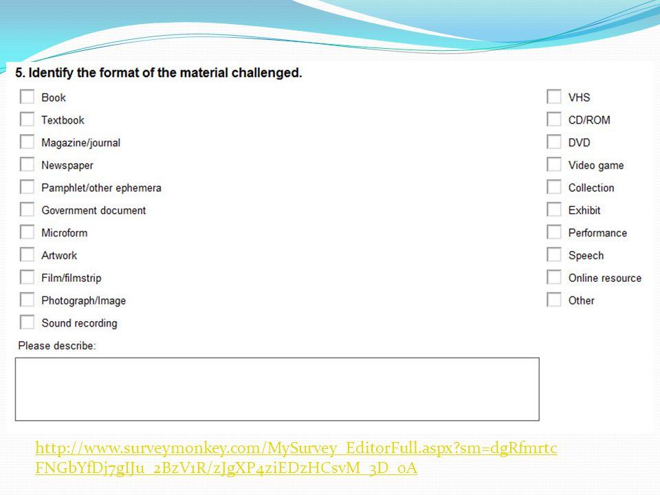 http://www.surveymonkey.com/MySurvey_EditorFull.aspx?sm=dgRfmrtc FNGbYfDj7gIJu_2BzV1R/zJgXP4ziEDzHCsvM_3D_0A