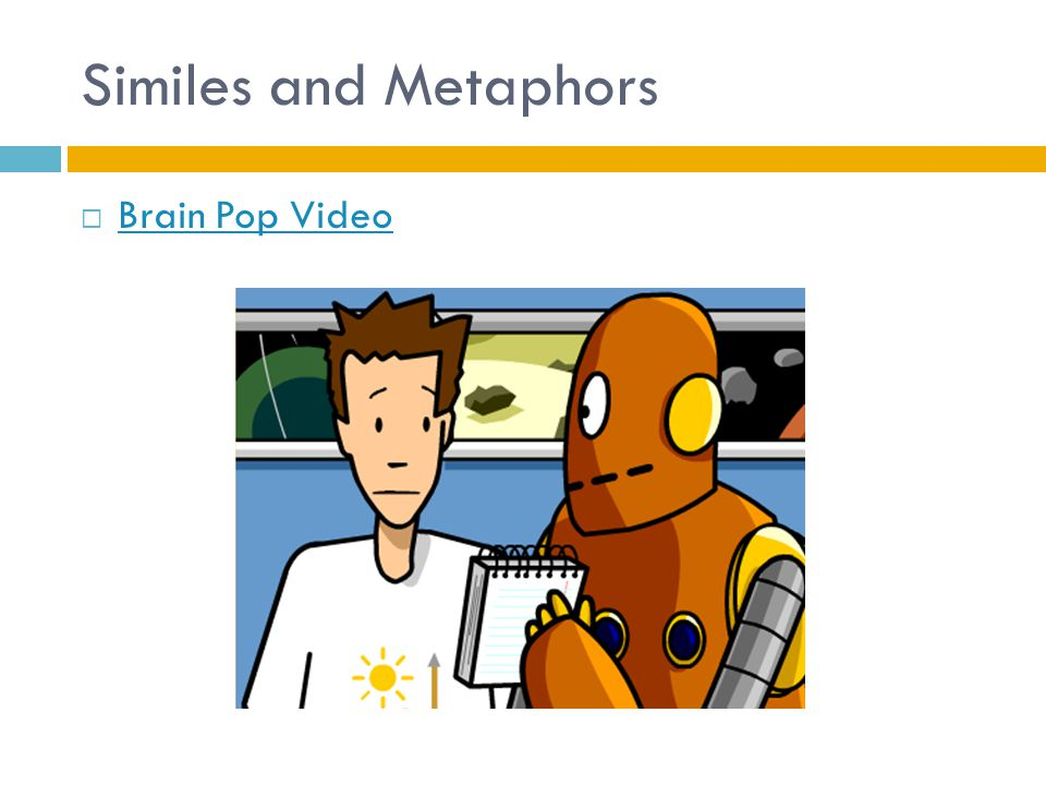 Similes and Metaphors  Brain Pop Video Brain Pop Video