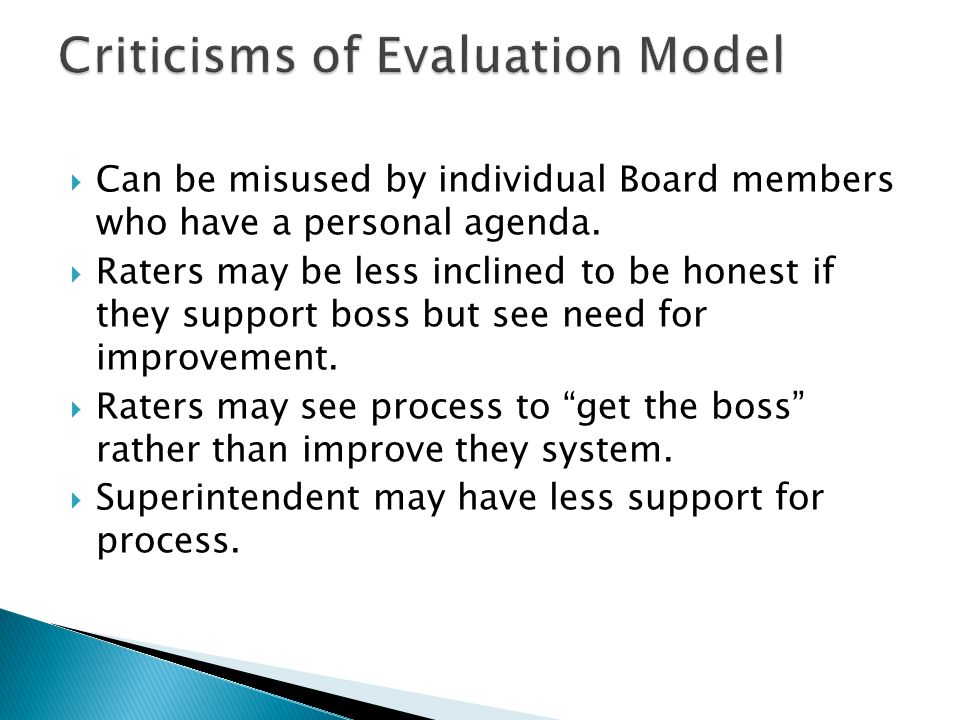  Can be misused by individual Board members who have a personal agenda.