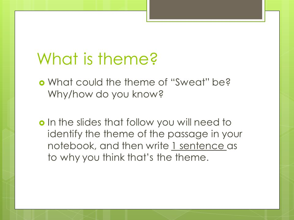 What is theme.  What could the theme of Sweat be.