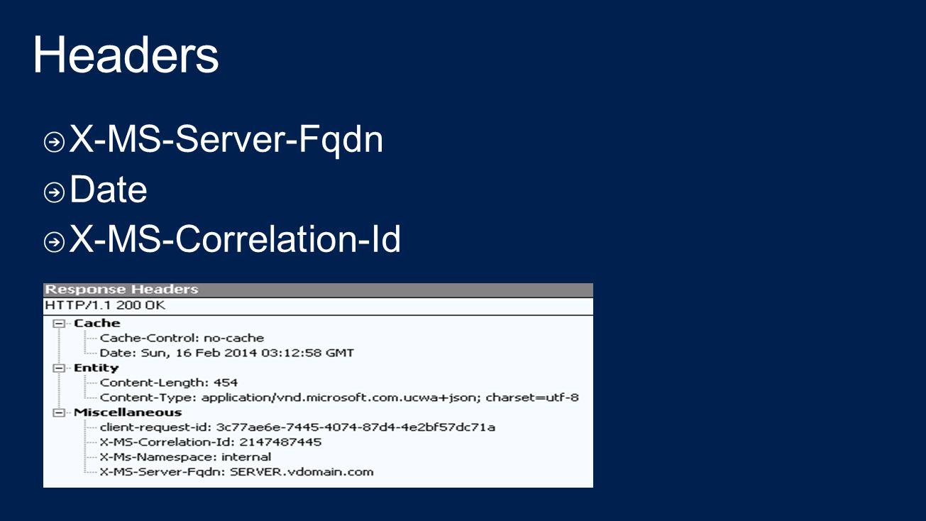 X-MS-Server-Fqdn Date X-MS-Correlation-Id