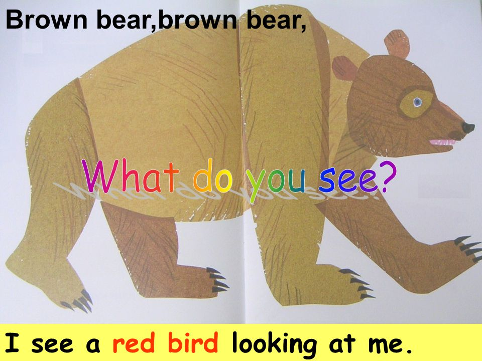 We see a brown bear, a red bird, a yellow duck, a blue horse, a green frog, a purple cat, a white dog, a black sheep, a goldfish, and a monkey looking at us.