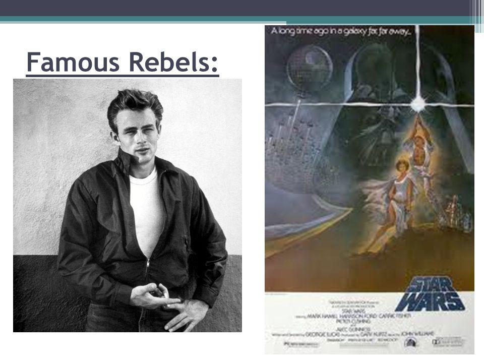Famous Rebels: