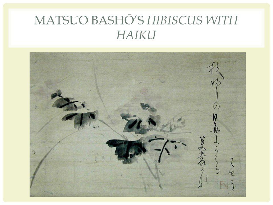 MATSUO BASHŌ'S HIBISCUS WITH HAIKU