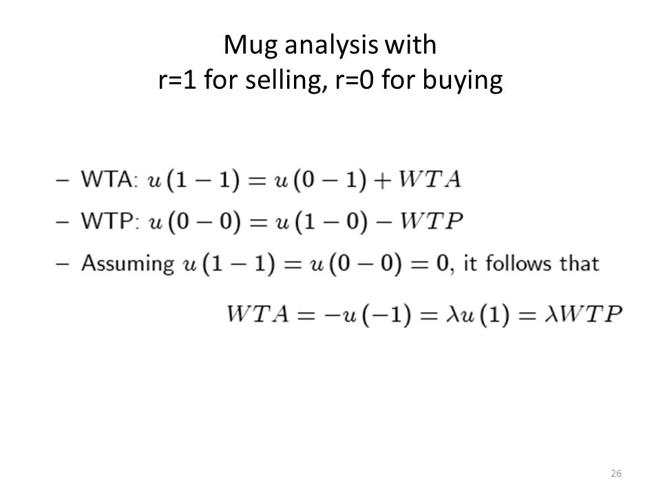 26 Mug analysis with r=1 for selling, r=0 for buying