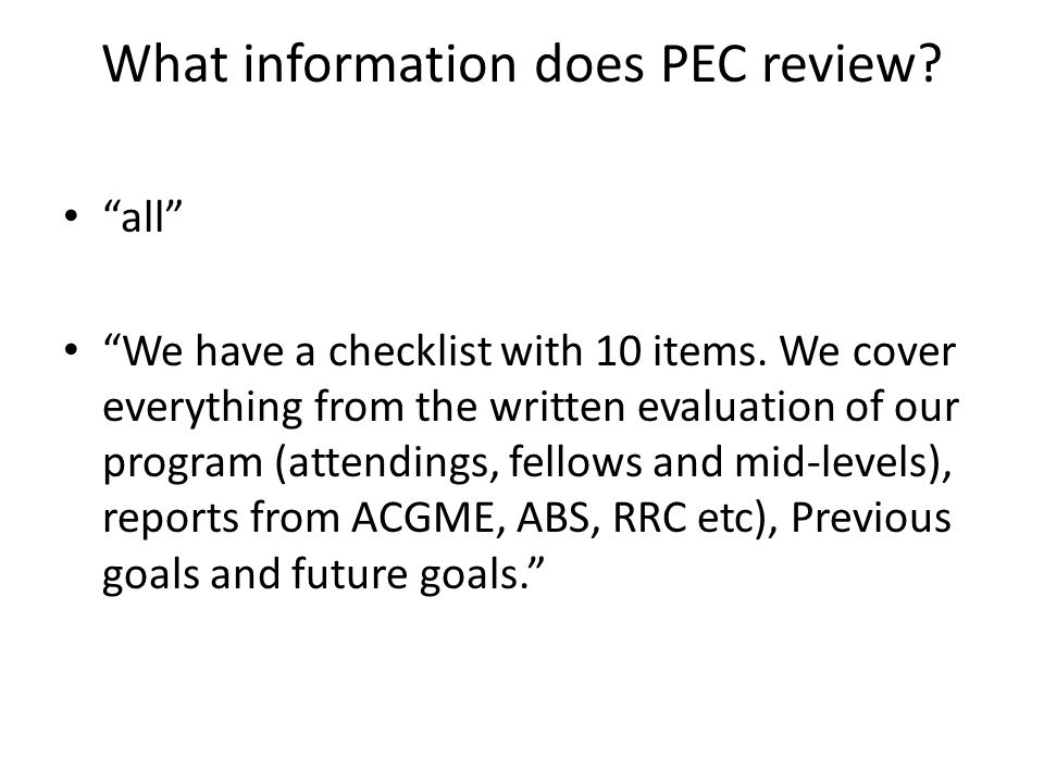 What information does PEC review. all We have a checklist with 10 items.