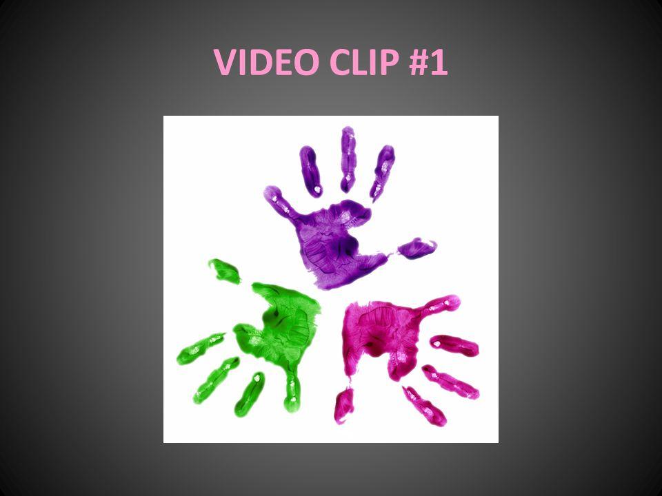 VIDEO CLIP #1