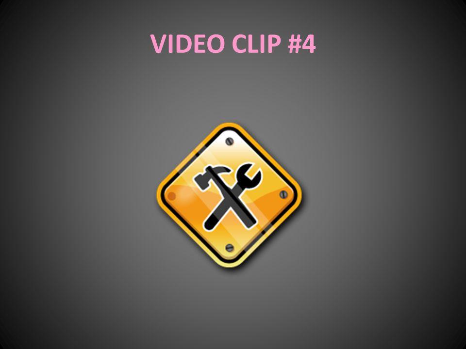 VIDEO CLIP #4