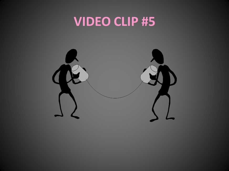 VIDEO CLIP #5