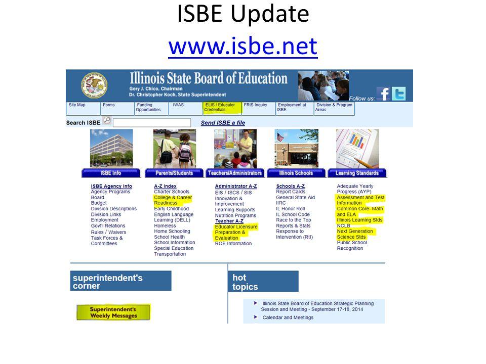 ISBE Update www.isbe.net www.isbe.net