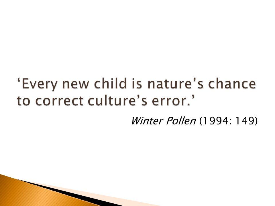Winter Pollen (1994: 149)