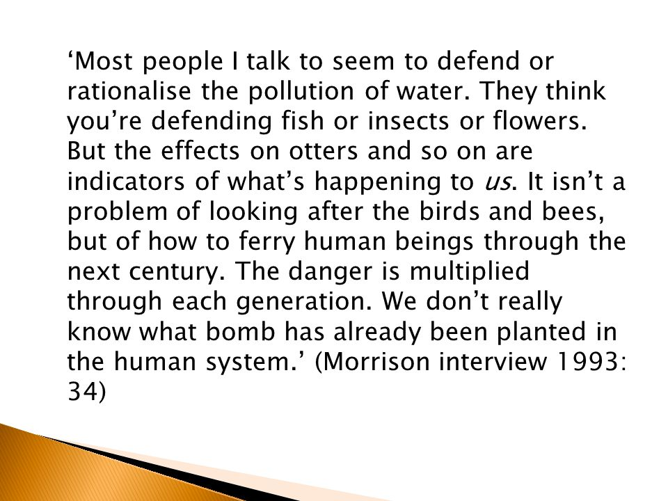 'Most people I talk to seem to defend or rationalise the pollution of water.