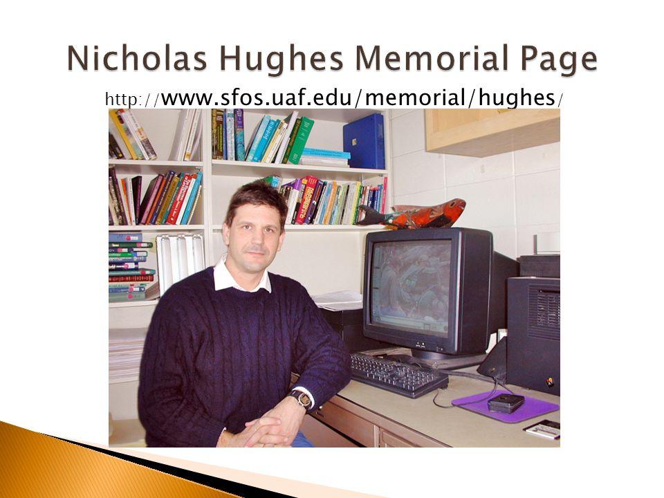 http:// www.sfos.uaf.edu/memorial/hughes /