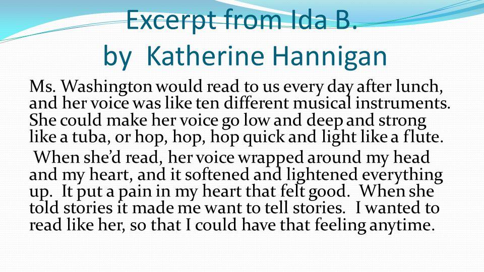 Excerpt from Ida B.by Katherine Hannigan Ms.