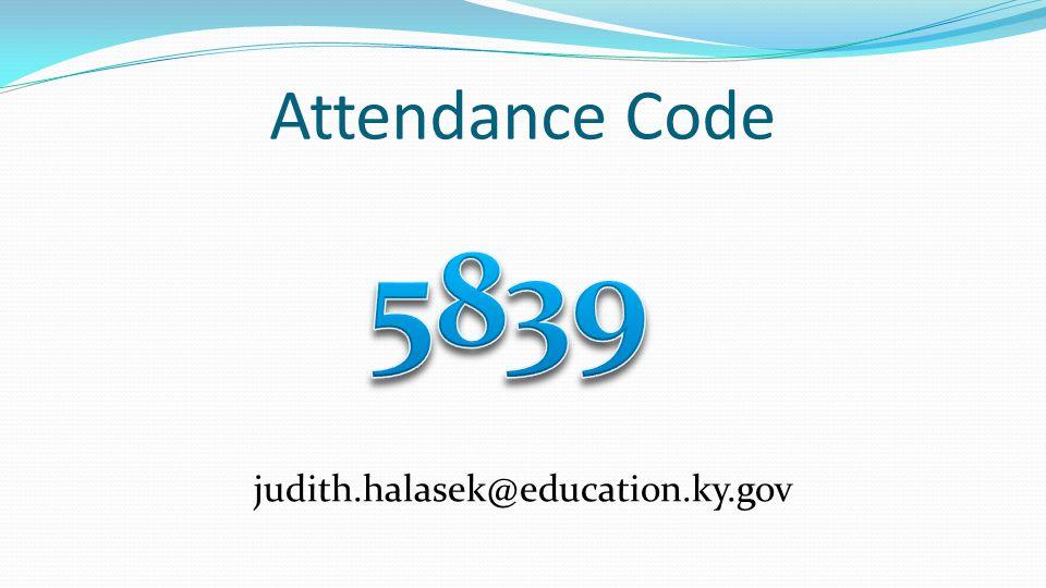 Attendance Code judith.halasek@education.ky.gov