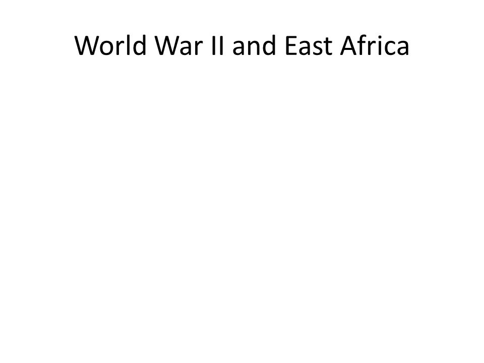 World War II and East Africa