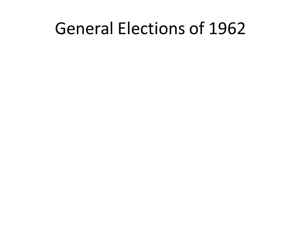 General Elections of 1962