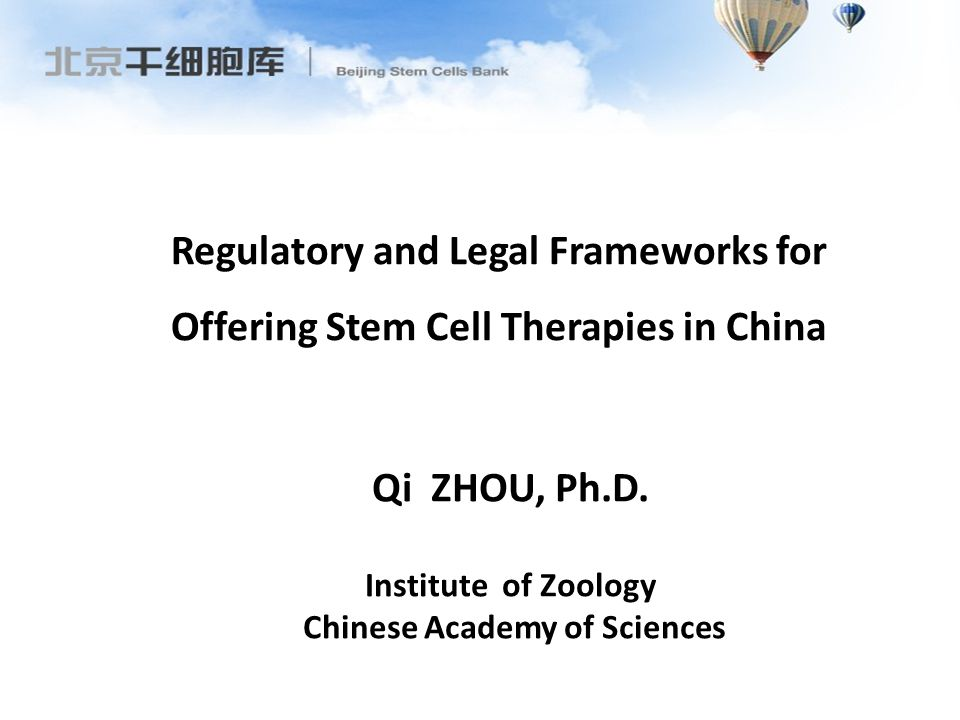 Ethical Guideline & Regulations for Human ES Cell Research in China (Promulgated by the Ministry of Science & Technology and the Ministry of Health, Dec 24, 2003) Regulations for Human ES Cell (Promulgated by the Ministry of Science & Technology and the Ministry of Health, June, 2009) Human ES Cell Research regulation in China (Ministry of Health, Jan,12, 2012) Regulations on stem cell therapy