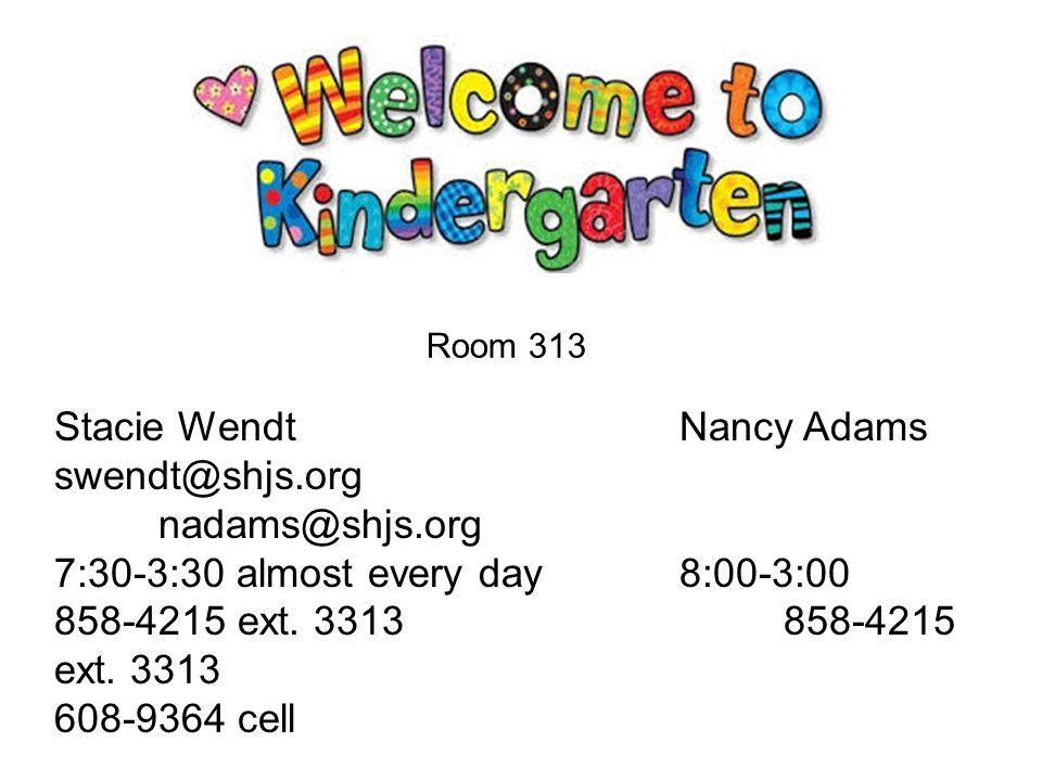 Stacie WendtNancy Adams swendt@shjs.org nadams@shjs.org 7:30-3:30 almost every day8:00-3:00 858-4215 ext.