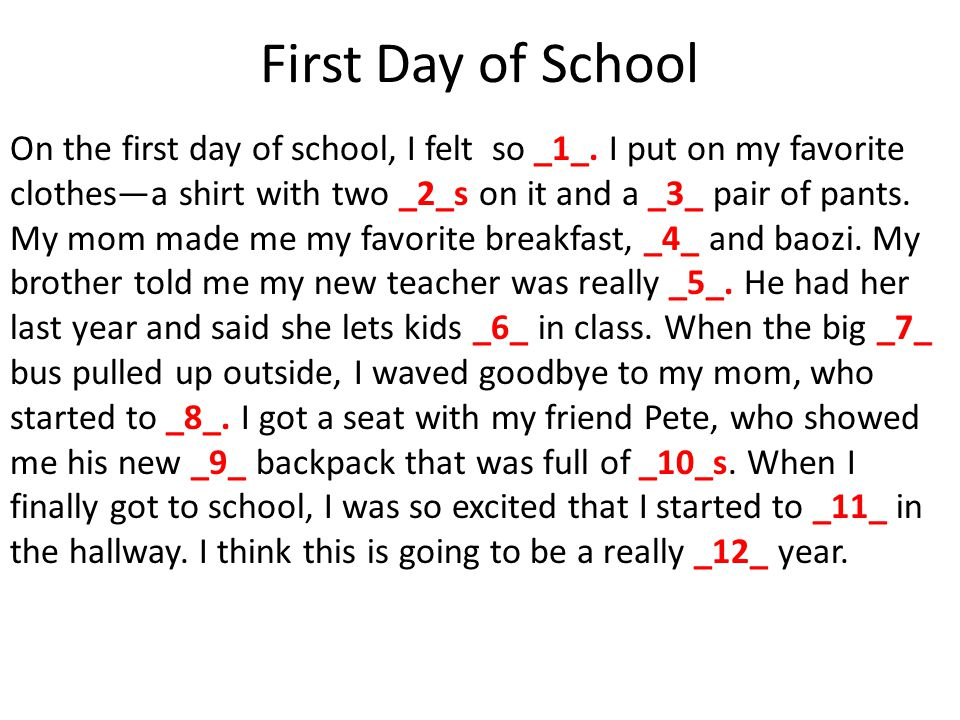 First Day of School On the first day of school, I felt so _1_.