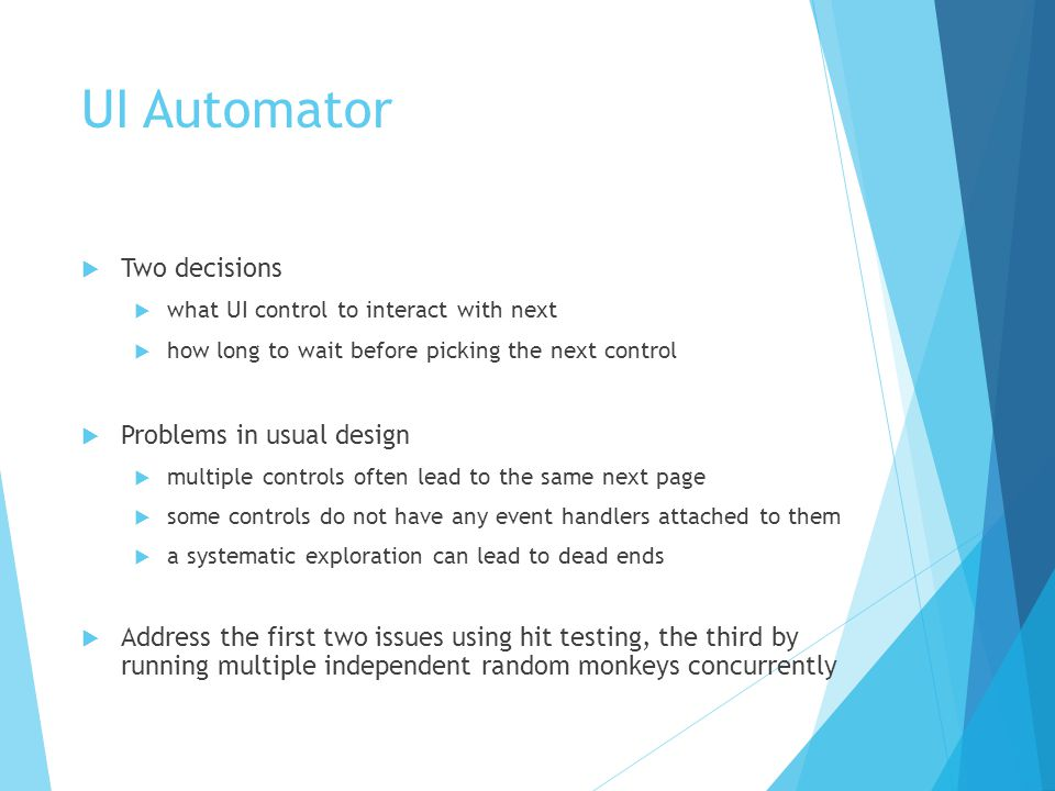 UI Automator Hit Testing  The instrumentation framework instruments all UI event handlers in an app with a hit test monitor.