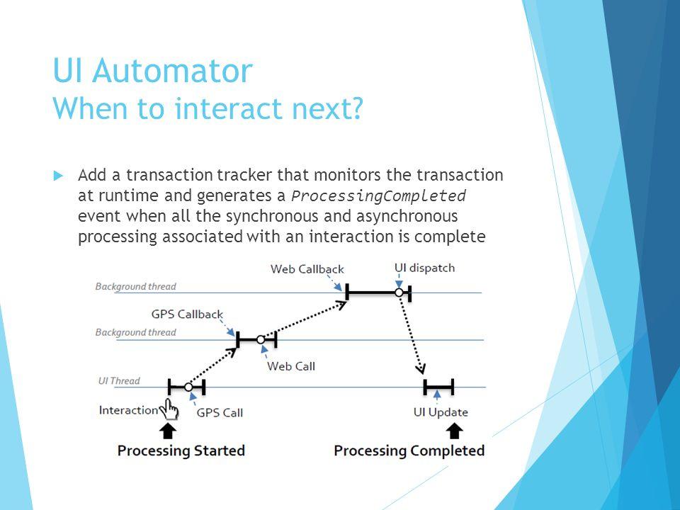 UI Automator work flow