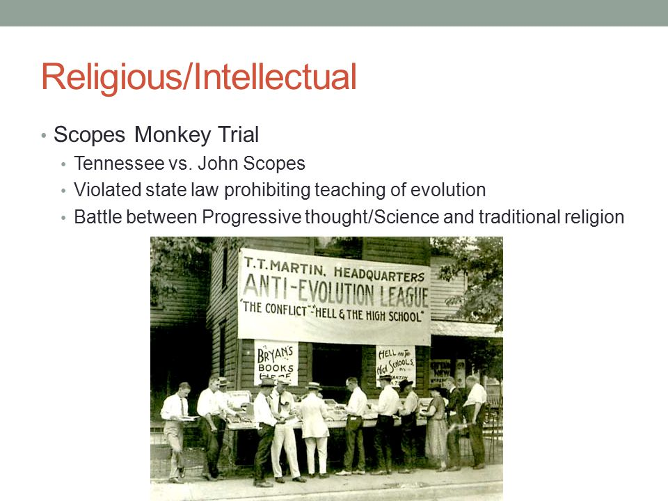 Religious/Intellectual Scopes Monkey Trial Tennessee vs.